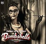 Art of DC Comics Bombshells HC...