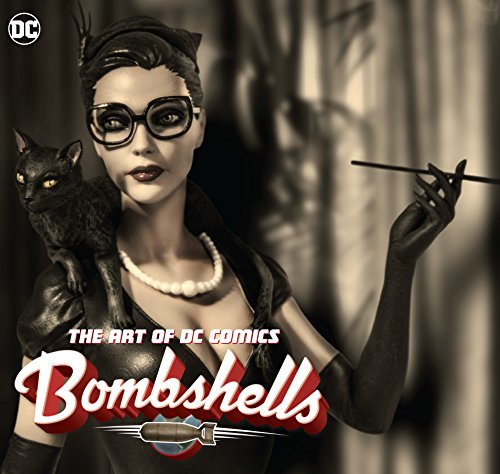 The Art of DC Comics Bombshells