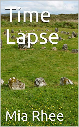 Time Lapse (English Edition)