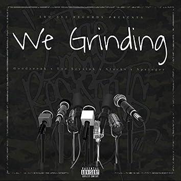 We Grinding (feat. Toe Szyslak, Stocks & Springer)