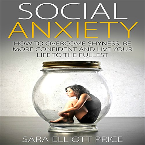 Social Anxiety audiobook cover art