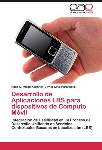 Desarrollo de Aplicaciones Lbs Para Dispositivos de Computo Movil