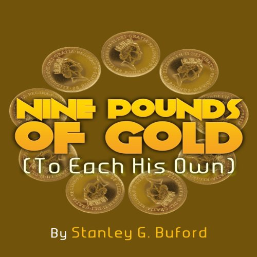 Nine Pounds of Gold audiobook cover art