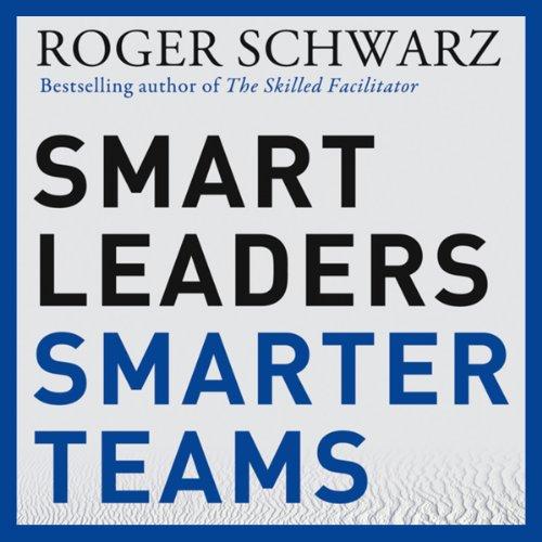 Smart Leaders, Smarter Teams cover art