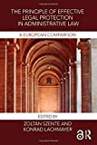 The Principle of Effective Legal Protection in Administrative Law: A European Perspective - Zoltán Szente