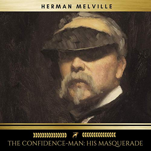 The Confidence-Man - His Masquerade audiobook cover art