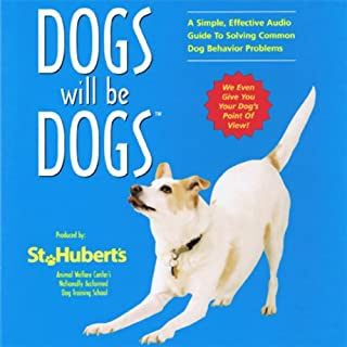 Dogs Will be Dogs audiobook cover art