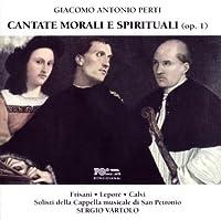 Cantate Morali E Spirituali by GIACOMO ANTONIO PERTI (1998-01-01)