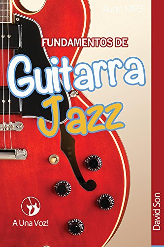 Fundamentos de Guitarra Jazz eBook: Son, David: Amazon.es: Tienda ...