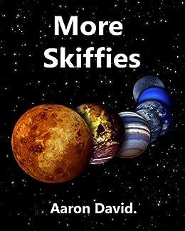 More Skiffies. by [Aaron David]