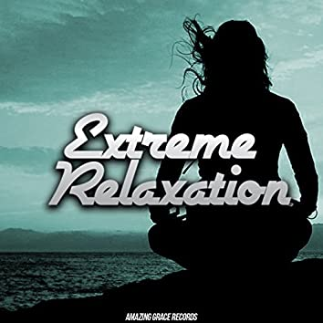 Extreme Relaxation