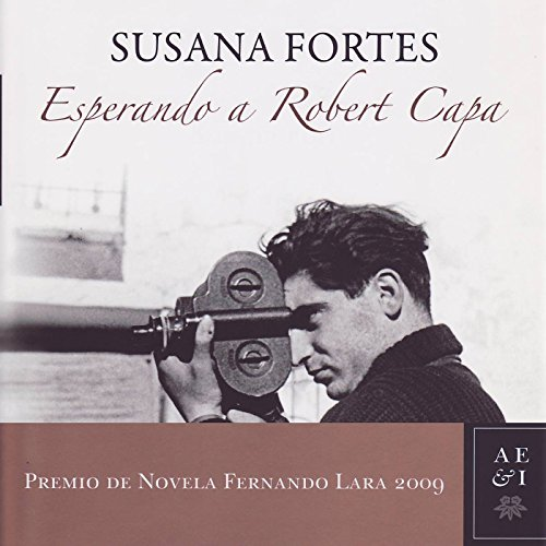 Esperando a Robert Capa [Waiting for Robert Capa] audiobook cover art