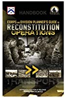 Corps and Division Planner's Guide to Reconstitution Operations - Handbook