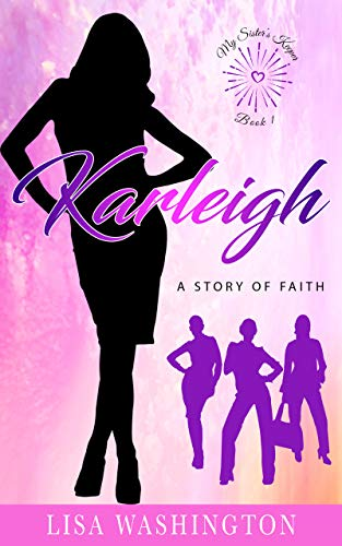 Karleigh: A Story of Faith (My Sister's Keeper Book 1) (English Edition)