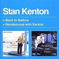 Back to Balboa/Rendezvous With Kenton