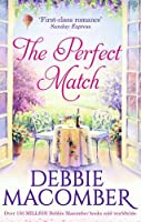 The Perfect Match by DEBBIE MACOMBER(1905-07-07)