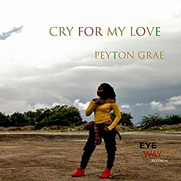 Cry for My Love