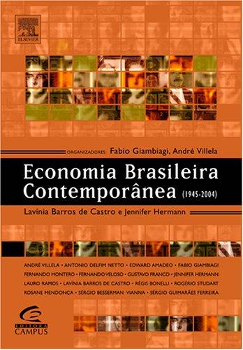 Economia Brasileira Contemporânea (1945-2004) Editora Campus