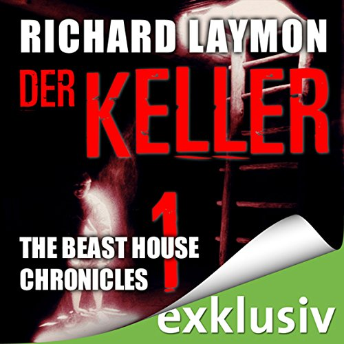 Der Keller (Beast House Chronicles 1) Titelbild