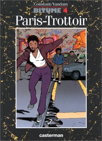 Bitume, Tome 4 : Paris-Trottoir