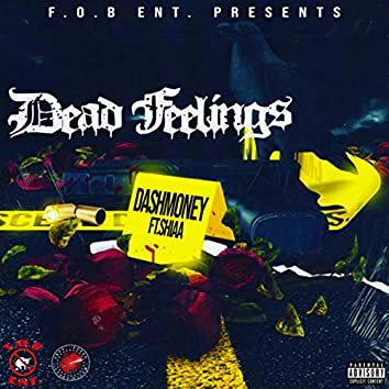 Dead Feelings (feat. Shiaa)