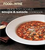 Quick from Scratch Soups & Salads Cookbook