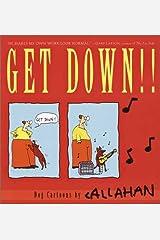 Get Down!!: Dog Cartoons by Callahan Paperback