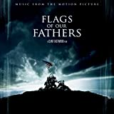 Flags of Our Fathers (Original Motion Picture Soundtrack)