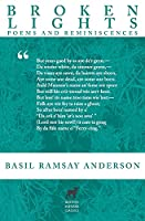 Broken Lights: Poems and Reminiscences of the Late Basil Ramsay Anderson (Northus Shetland Classics)