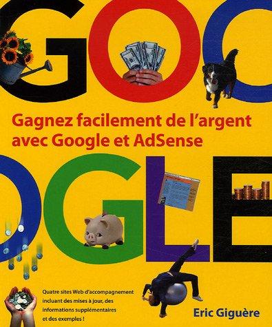 Gagnez facilement de l'argent avec Google et AdSense
