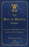 Image of The Bill of Rights Primer: A Citizen's Guidebook to the American Bill of Rights