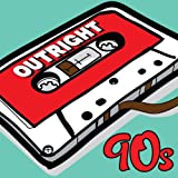 Outright 90s