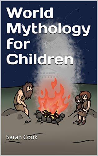 World Mythology for Children (Book Book 1)
