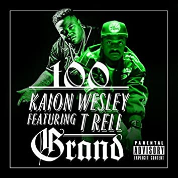 100 Grand (feat. T Rell)