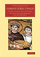 Corpus iuris civilis (Cambridge Library Collection - Classics)