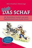 Schieb das Schaf: Mit Wortbildern hundert und mehr Englischvokabeln pro Stunde lernen - Oliver Geisselhart