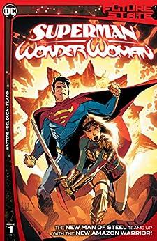 Future State (2021-) #1: Superman/Wonder Woman by [Dan Watters, Lee Weeks, Brad Anderson, Leila del Duca, Nick Filardi]