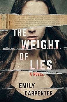 The Weight of Lies: A Novel by [Emily Carpenter]