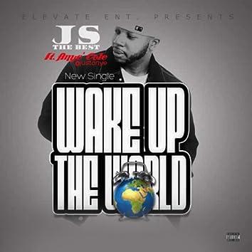 Wake up the World (feat. Anye' cole)
