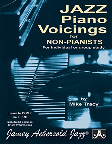 Jazz Piano Voicings For Non Pianists By Mike Tracy