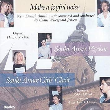 Make a Joyful Noice - New Danish Church Music