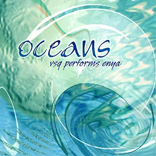 VSQ Performs Enya: Oceans