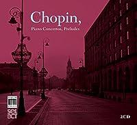 Chopin: Piano Concertos Preludes