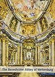 The Benedictine Abbey of Weltenburg: History and Art (Große Kunstführer / Große Kunstführer / Kirchen und Klöster, Band 86)