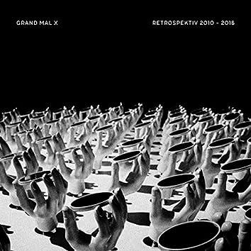 Retrospektiv 2010 - 2016