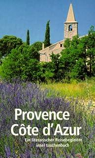 """Ralf Nestmeyer Provence /Côte d""""Azur: Ein literarischer Reisebegleiter"""