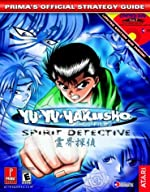 Yu-Yu Hakusho Ghost Files - Spirit Detective : Prima's Official Strategy Guide de Prima Temp Authors