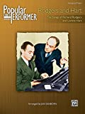 Popular Performer -- Rodgers and Hart: The Songs of Richard Rodgers and Lorenz Hart (Popular Performer Series)