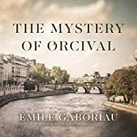 The Mystery of Orcival (Monsieur Lecoq)