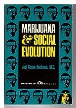 Marijuana and social evolution (A Spectrum book)